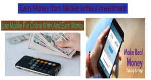 5 Earn Money from Mobile without Investment Ways to
