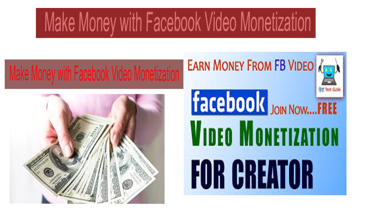 How to Make Money with Facebook Video Monetization