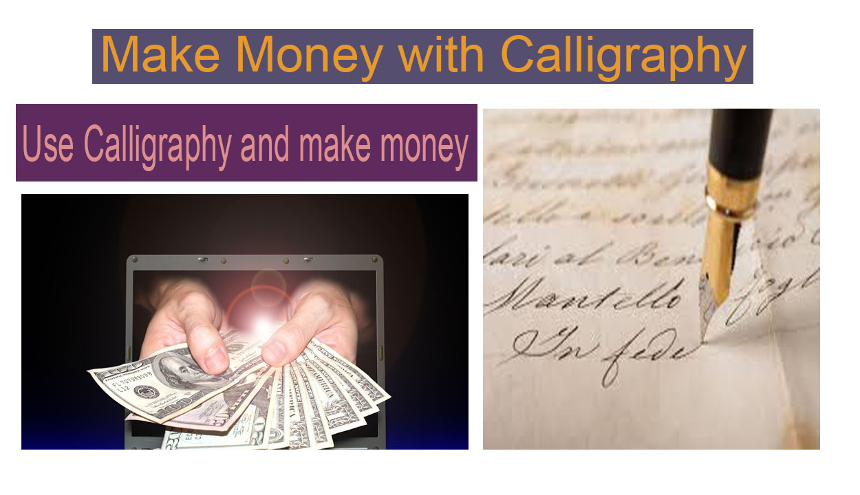 How to Make Money with Calligraphy