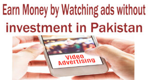 Earn Money by Watching ads without investment in Pakistan