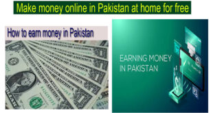 Make money online in Pakistan at home for free