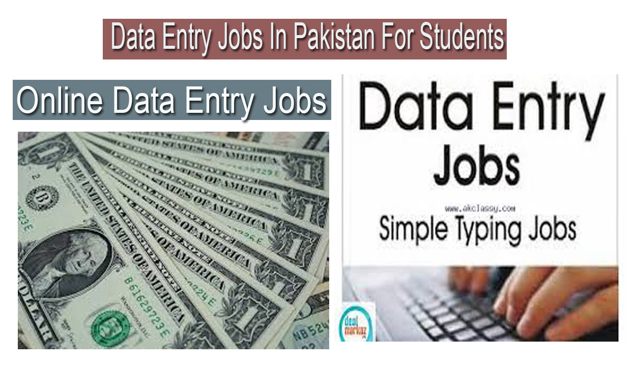 Data Entry Jobs In Pakistan For Students