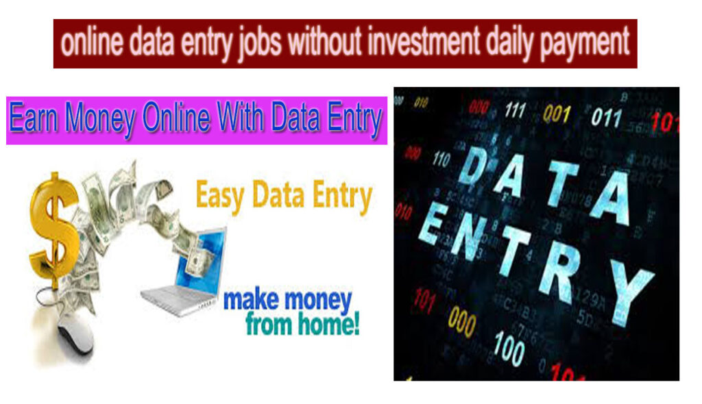 online data entry jobs without investment daily payment