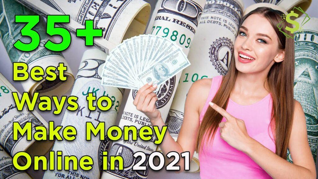 35+ Best Ways to Make Money Online in 2021